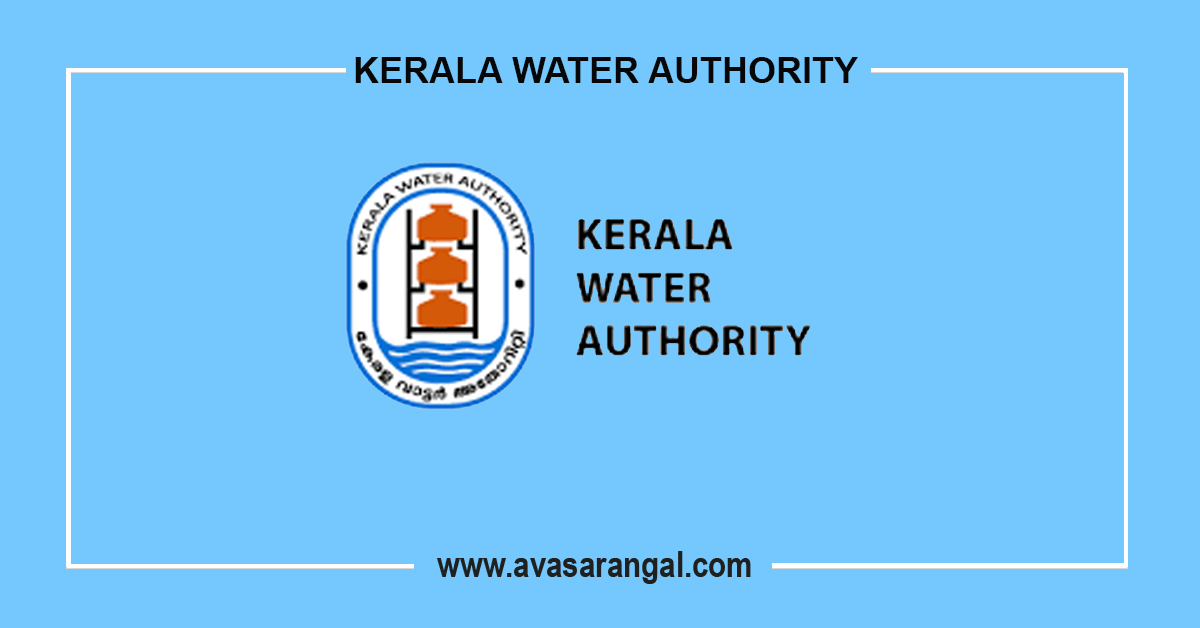 Kerala Water Authority vacancy 2021 │Program Manager, Finance Manager & Chief Accounts Officer vacancy.