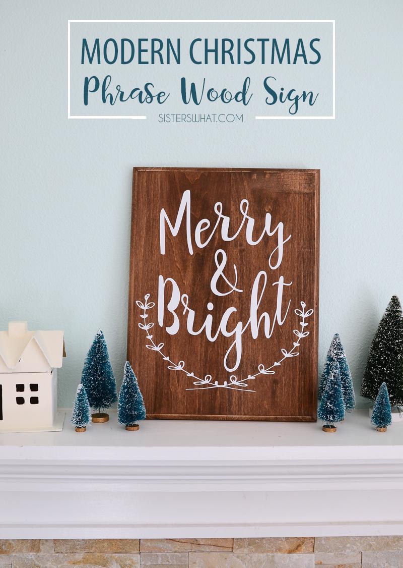 DIY modern christmas phrase wood sign