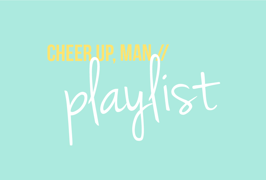 Cheer up playlist - Spotify