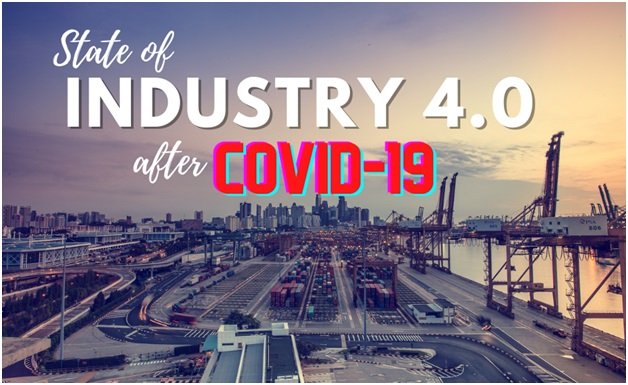 Business: State Of Industry 4.0 After Covid-19