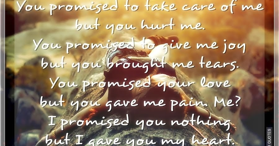 You Promise To Take Care Of Me But You Hurt Me Silver Quotes
