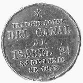 Reverso de la moneda de plata se lee: Inauguración del Canal de Isabel 2ª. 24 de junio de 1858.