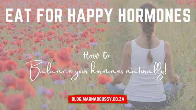 Hormonal balance nutrition Eat for Happy Hormones