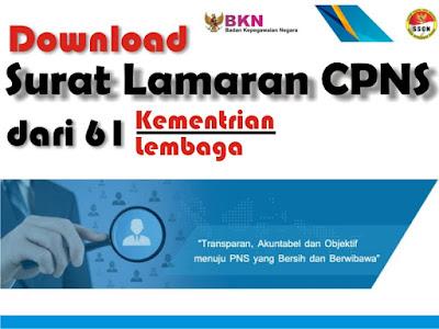 Informasi terkait penerimaan Calon Pegawai Negeri Sipil  Download Contoh Surat Lamaran CPNS 2017 Lengkap dari 61 Instansi Pemerintahan