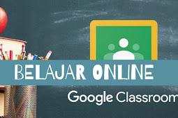 Cara Membuat Kelas Digital Google Classroom