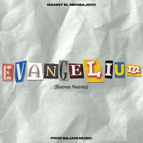 Manny el Mensajero – Evangelium (Single) 2021 (Exclusivo WC)