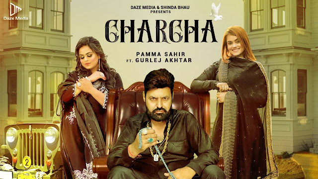 Charcha Lyrics - Pamma Sahir & Gurlej Akhtar