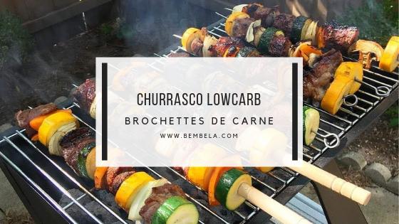 Aprenda a fazer um excelente churrasco lowcarb