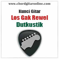 Chord Kunci Gitar Dutkustik Los Gak Rewel