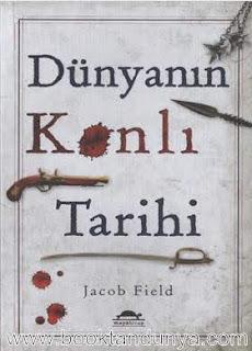 Jacob Field - Dünyanın Kanlı Tarihi
