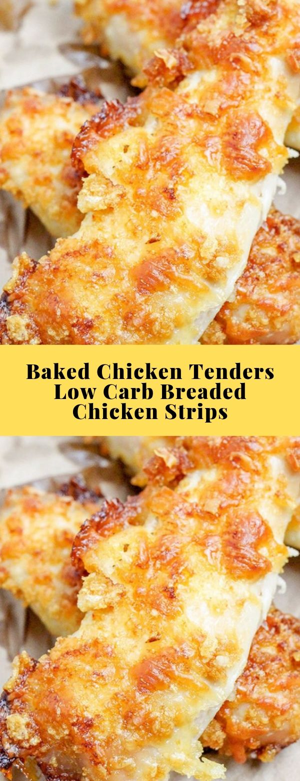 Baked Chicken Tenders – Low Carb Breaded Chicken Strips #lowcarb #chicken #glutenfree #keto #diet #lunch