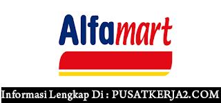 Rekrutmen Kerja Terbaru SMA SMK D3 S1 Mei 2020 di PT Alfarmart