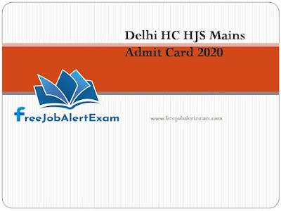 Delhi HC HJS Mains Admit Card 2020