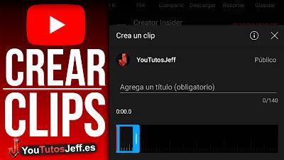 crear clips youtube