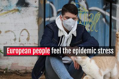 European people feel the epidemic stress