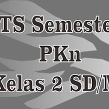 Soal Latihan PKn UTS 1 Kelas 2 Semester Ganjil