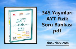 345 Yayınları AYT Fizik Soru Bankası pdf