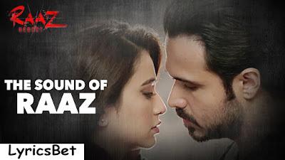 Sound of Raaz Lyrics - Raaz Reboot