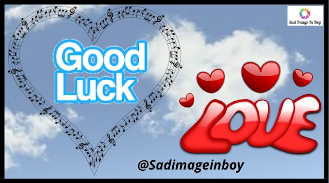 Good Luck Images | wishing good luck images, good luck on test images, good luck runners images