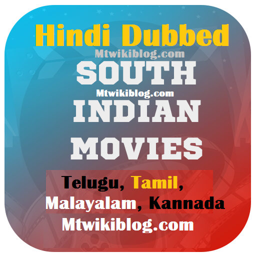 List of Latest New South Indian Hindi Dubbed Movies 2021 and 2021 - complete List of Telugu, Tamil, Malayalam & Kannada Movies Hindi Dubbed List, MTWiki, Wikipedia, IMdb, Youtube.