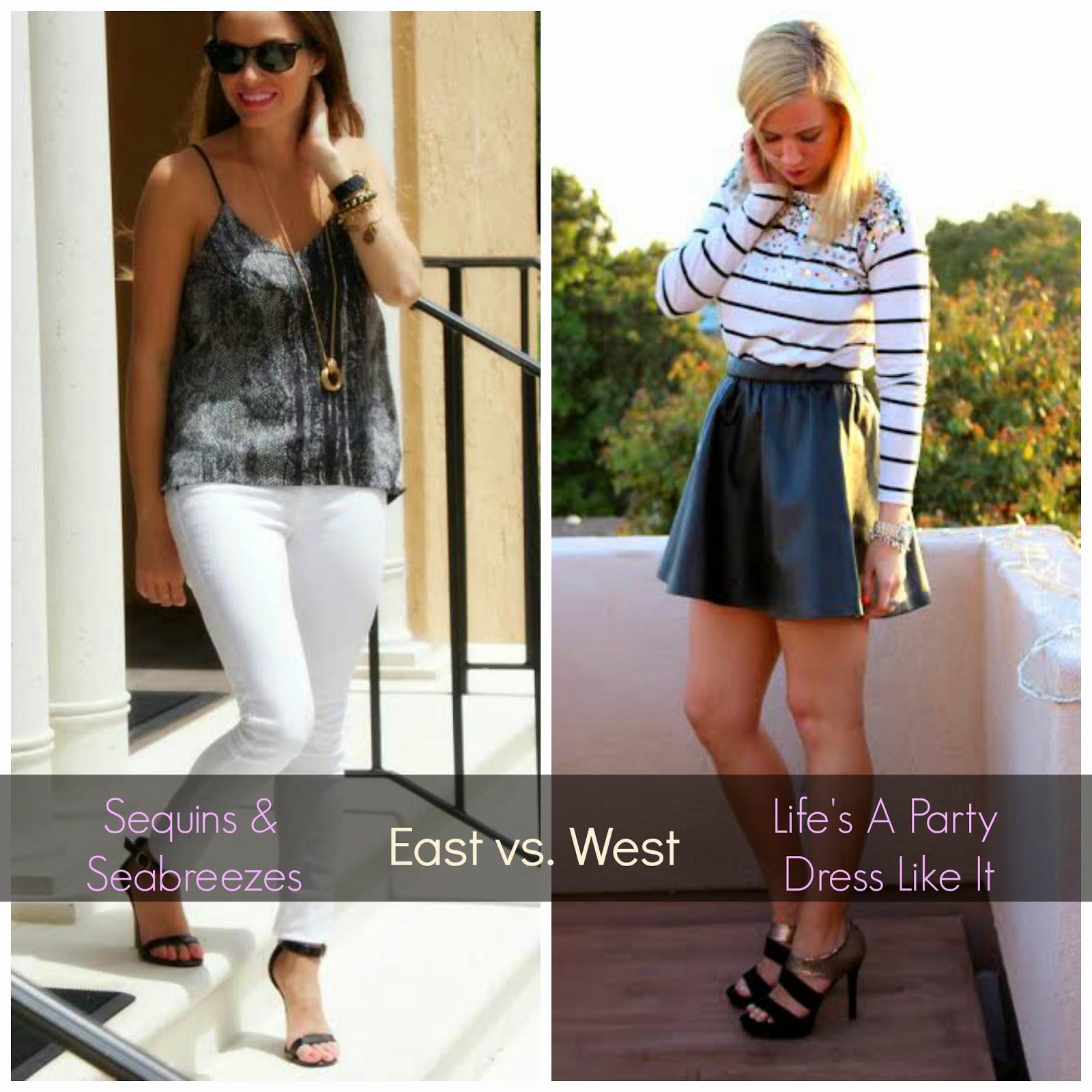 Life's A Party Dress Like It: East vs. West Coast Style ...