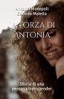 https://www.amazon.com/Forza-Antonia-persona-transgender-Italian-ebook/dp/B07Z29BTKC