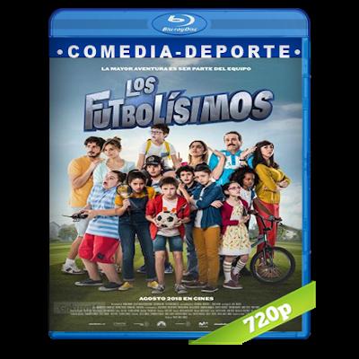 Los Futbolisimos (2018) BRRip 720p Audio Castellano 5.1