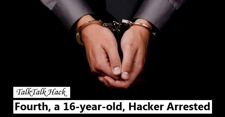 Fourth, a 16-year-old Hacker, Arrested over TalkTalk Hack