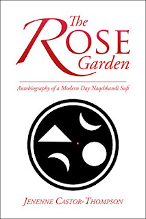 The Rose Garden - an autobiography by Jenenne Castor-Thompson