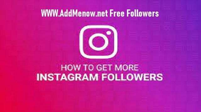www.addmenow.net Free Followers