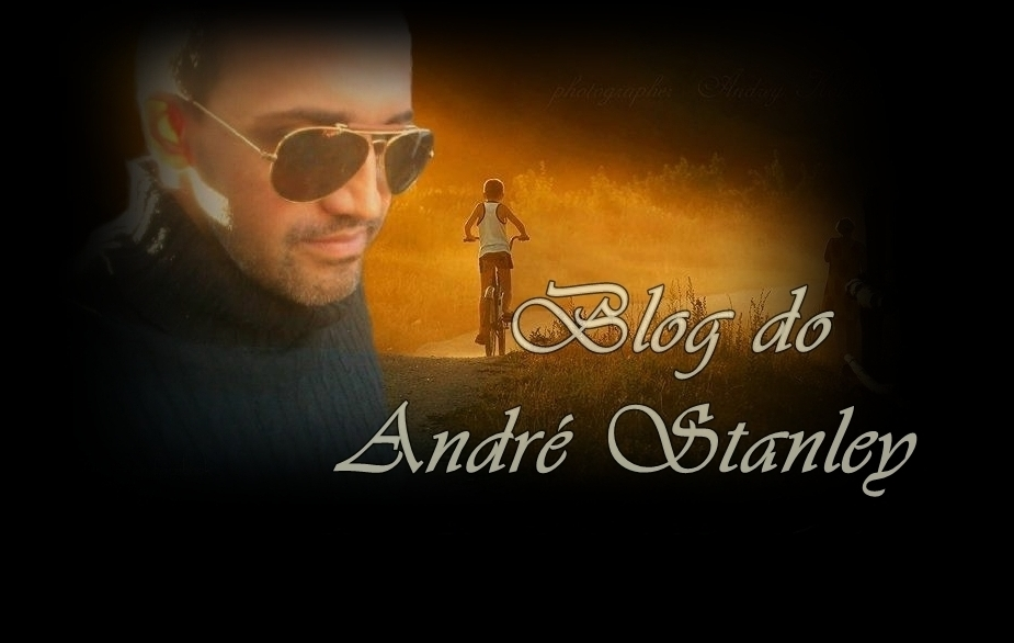 Blog do Andre Stanley