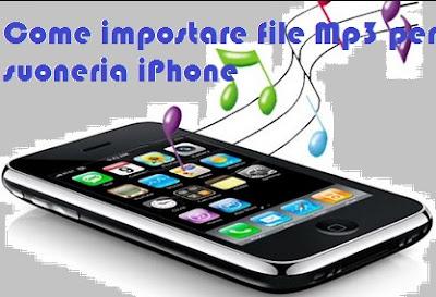 Come impostare file Mp3 per suoneria iPhone