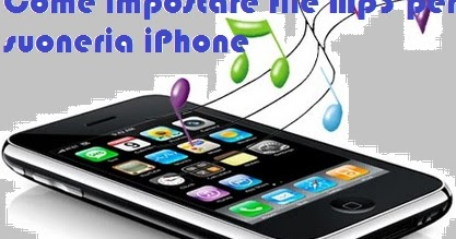 Come impostare file Mp3 per suoneria iPhone