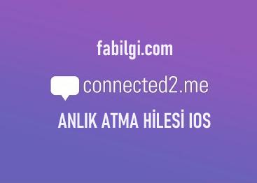 Connected2.me Anlık Fotoğraf Atma Hilesi Bedava Iphone Ios