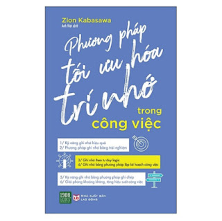 Cuốn Sách Kỹ Năng Hay Và Hiệu Quả: Phương Pháp Tối Ưu Hóa Trí Nhớ Trong Công Việc ebook PDF-EPUB-AWZ3-PRC-MOBI