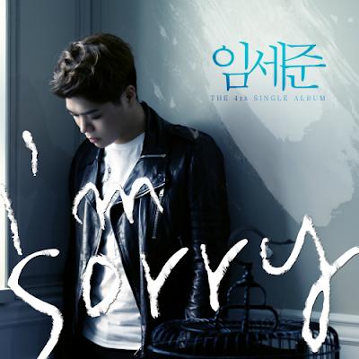 [Single] Im Se Jun – I'm Sorry