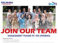 Lowongan Kerja BUMN PT INTI (Persero) Posisi Management Trainee