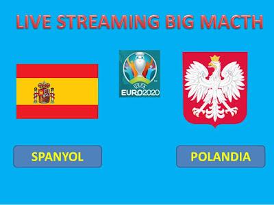 Link Live Streaming Euro 2020 SPANYOL VS POLANDIA Berlangsung Di Stadion Olimpiade Sevilla