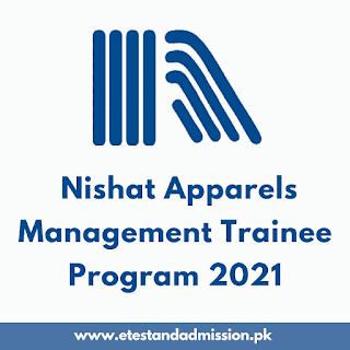 Nishat Apparels Management Trainee Program 2021