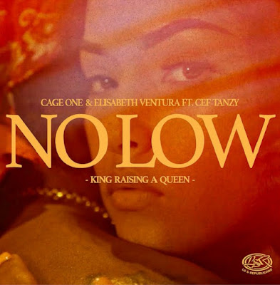 Cage One & Elisabeth Ventura – No Low (Feat Cef)