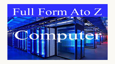 FullForm A to Z Computer    New Update 2020