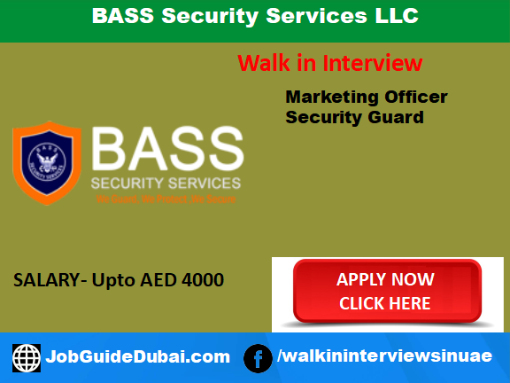 Job in Dubai for Marketing Officer and Security Guard
