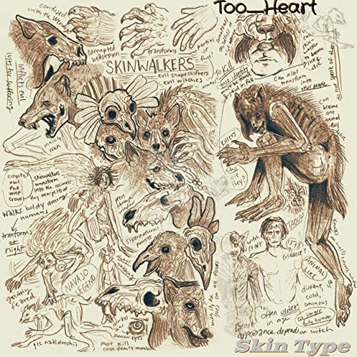 "Listen To ""Skin Type"", by Too_Heart"