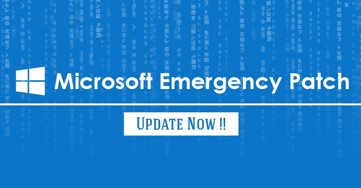 Microsoft releases Emergency Patch Update for all versions of Windows