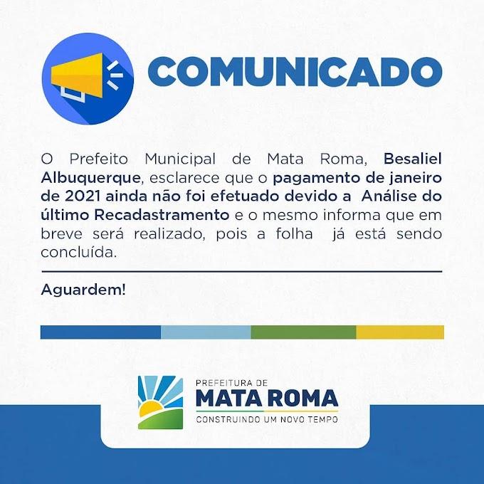 Nota de Esclarecimento sobre folha de pagamento de Janeiro de 2021 pela Prefeitura de Mata Roma - MA.