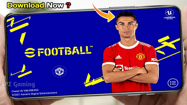 eFootball PES 2022 Mobile Best Patch Android Best Graphics New Menu Full Original Logo and Kits