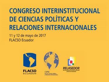 Flacso Congreso  Interinstitucional  de  Ciencias  Políticas y  Relaciones  Internacionales