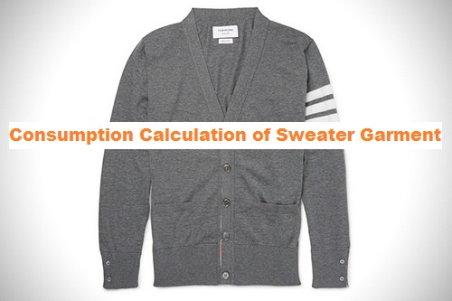 Consumption Calculation of Sweater Garment
