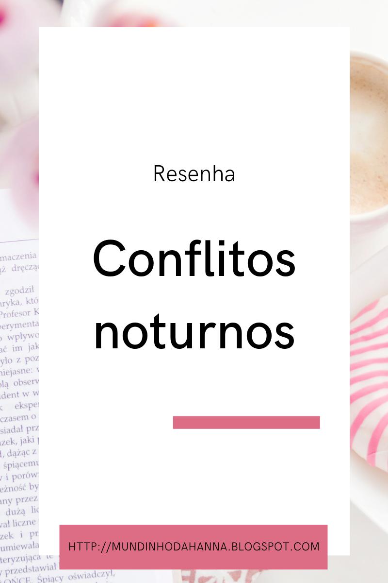 Conflitos noturnos | Henrique Duarte