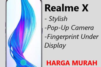 Update Harga HP Realme X dan Spesifikasi Lengkapnya, Ponsel Dengan Desain Stylish
